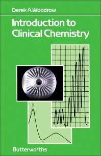 Introduction to Clinical Chemistry - 1st Edition - ISBN: 9780407002548, 9781483182599