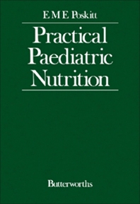 Practical Paediatric Nutrition - 1st Edition - ISBN: 9780407004085, 9781483141565