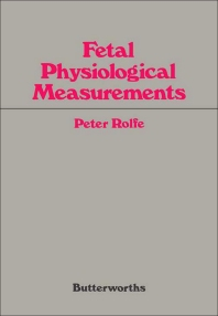 Fetal Physiological Measurements - 1st Edition - ISBN: 9780407004504, 9781483192024