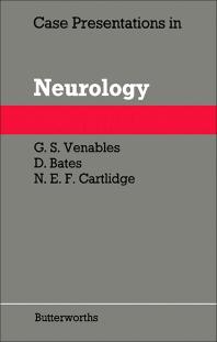 Case Presentations in Neurology - 1st Edition - ISBN: 9780407005440, 9781483141305