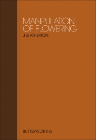 Manipulation of Flowering - 1st Edition - ISBN: 9780407005709, 9781483192031