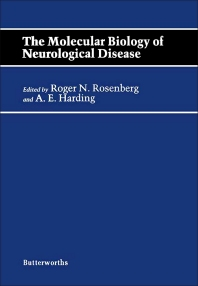 The Molecular Biology of Neurological Disease - 1st Edition - ISBN: 9780407024007, 9781483163307