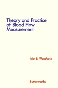 Cover image for Theory and Practice of Blood Flow Measurement