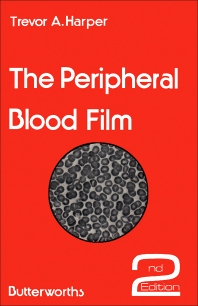The Peripheral Blood Film - 2nd Edition - ISBN: 9780407760011, 9781483182759