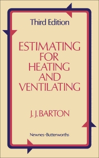Estimating for Heating and Ventilating - 3rd Edition - ISBN: 9780408000727, 9781483102641