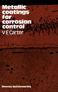Cover image for Metallic Coatings for Corrosion Control