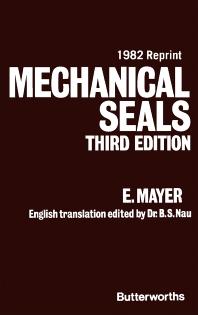 Mechanical Seals - 3rd Edition - ISBN: 9780408003070, 9781483144481
