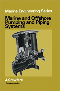 Marine and Offshore Pumping and Piping Systems - 1st Edition - ISBN: 9780408005487, 9781483102467