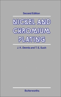 Nickel and Chromium Plating - 2nd Edition - ISBN: 9780408011242, 9781483163406
