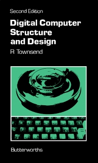 Cover image for Digital Computer Structure and Design