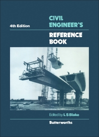 Civil Engineer's Reference Book - 4th Edition - ISBN: 9780408012089, 9781483102337