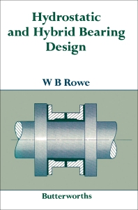 Hydrostatic and Hybrid Bearing Design - 1st Edition - ISBN: 9780408013246, 9781483144542