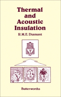 Thermal and Acoustic Insulation - 1st Edition - ISBN: 9780408013949, 9781483279954