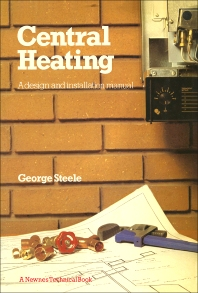 Central Heating - 1st Edition - ISBN: 9780408014045, 9781483105604
