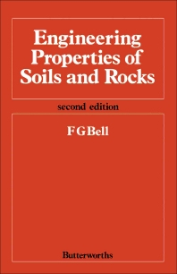 Engineering Properties of Soils and Rocks - 2nd Edition - ISBN: 9780408014571, 9781483105215
