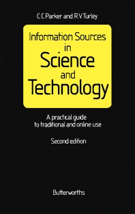 Information Sources in Science and Technology - 2nd Edition - ISBN: 9780408014670, 9781483163024