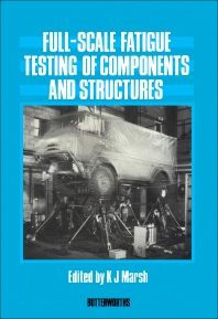 Full-Scale Fatigue Testing of Components and Structures - 1st Edition - ISBN: 9780408022446, 9781483161389