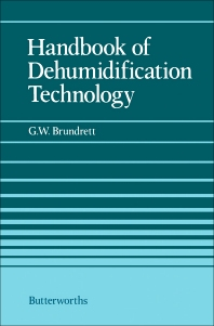 Handbook of Dehumidification Technology - 1st Edition - ISBN: 9780408025201, 9781483162010