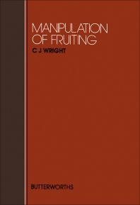 Manipulation of Fruiting - 1st Edition - ISBN: 9780408026086, 9781483164465