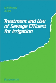 Cover image for Treatment and Use of Sewage Effluent for Irrigation