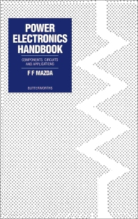 Power Electronics Handbook - 1st Edition - ISBN: 9780408030045, 9781483102153