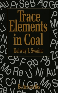 Trace Elements in Coal - 1st Edition - ISBN: 9780408033091, 9781483100982