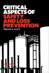 Critical Aspects of Safety and Loss Prevention - 1st Edition - ISBN: 9780408044295, 9781483192352