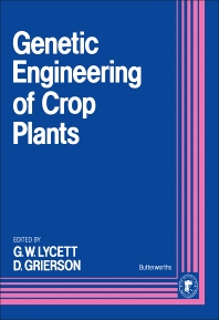 Genetic Engineering of Crop Plants - 1st Edition - ISBN: 9780408047791, 9781483100111