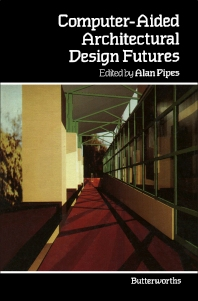 Cover image for Computer-Aided Architectural Design Futures