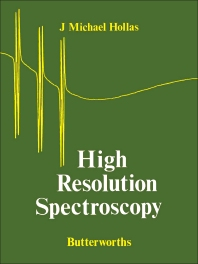High Resolution Spectroscopy - 1st Edition - ISBN: 9780408106054, 9781483100906