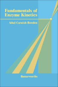 Fundamentals of Enzyme Kinetics - 1st Edition - ISBN: 9780408106177, 9781483161198