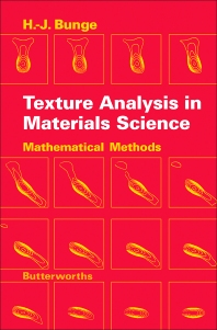 Texture Analysis in Materials Science - 1st Edition - ISBN: 9780408106429, 9781483278391