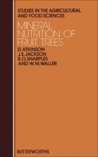 Mineral Nutrition of Fruit Trees - 1st Edition - ISBN: 9780408106627, 9781483164281
