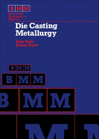 Die Casting Metallurgy - 1st Edition - ISBN: 9780408107174, 9781483163390