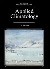 Applied Climatology - 1st Edition - ISBN: 9780408107372, 9781483101545