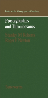 Prostaglandins and Thromboxanes - 1st Edition - ISBN: 9780408107730, 9781483161099