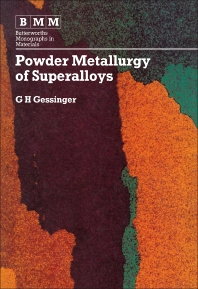 Powder Metallurgy of Superalloys - 1st Edition - ISBN: 9780408110334, 9781483192444