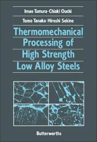 Thermomechanical Processing of High-Strength Low-Alloy Steels - 1st Edition - ISBN: 9780408110341, 9781483164052