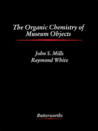 Cover image for The Organic Chemistry of Museum Objects