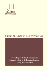 Uranium and Nuclear Energy: 1981 - 1st Edition - ISBN: 9780408221511, 9781483162096