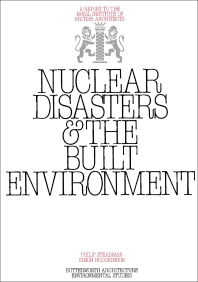 Nuclear Disasters & The Built Environment - 1st Edition - ISBN: 9780408500616, 9781483106229