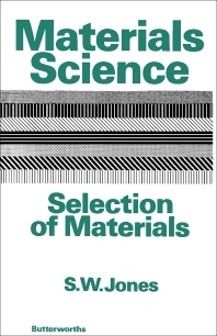 Materials Science–Selection of Materials - 1st Edition - ISBN: 9780408701105, 9781483141053