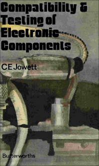 Compatibility and Testing of Electronic Components - 1st Edition - ISBN: 9780408703536, 9781483103358