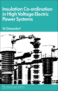 Insulation Co-ordination in High-voltage Electric Power Systems - 1st Edition - ISBN: 9780408704649, 9781483102375