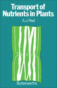 Transport of Nutrients in Plants - 1st Edition - ISBN: 9780408705585, 9781483162836
