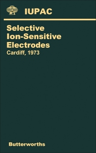 International Symposium on Selective Ion-Sensitive Electrodes - 1st Edition - ISBN: 9780408705622, 9781483155593