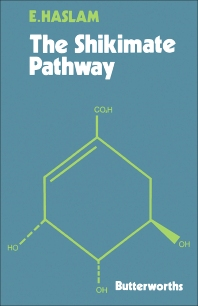 The Shikimate Pathway - 1st Edition - ISBN: 9780408705691, 9781483161181