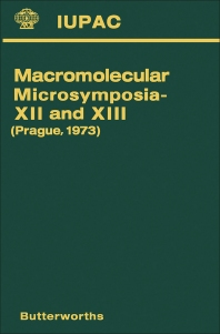 Macromolecular Microsymposia—XII and XIII - 1st Edition - ISBN: 9780408706391, 9781483284767