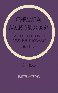 Chemical Microbiology - 3rd Edition - ISBN: 9780408706834, 9781483103556