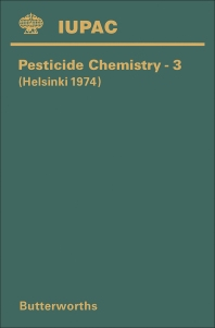 Pesticide Chemistry–3 - 1st Edition - ISBN: 9780408707084, 9781483284798